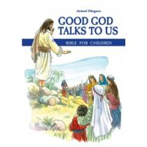 Good God Talks to Us - Bible for children