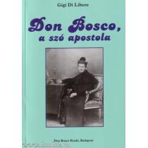 Don Bosco a szó apostola