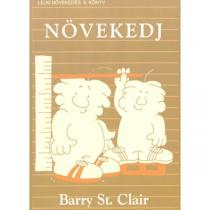 Barry St. Clair: Növekedj